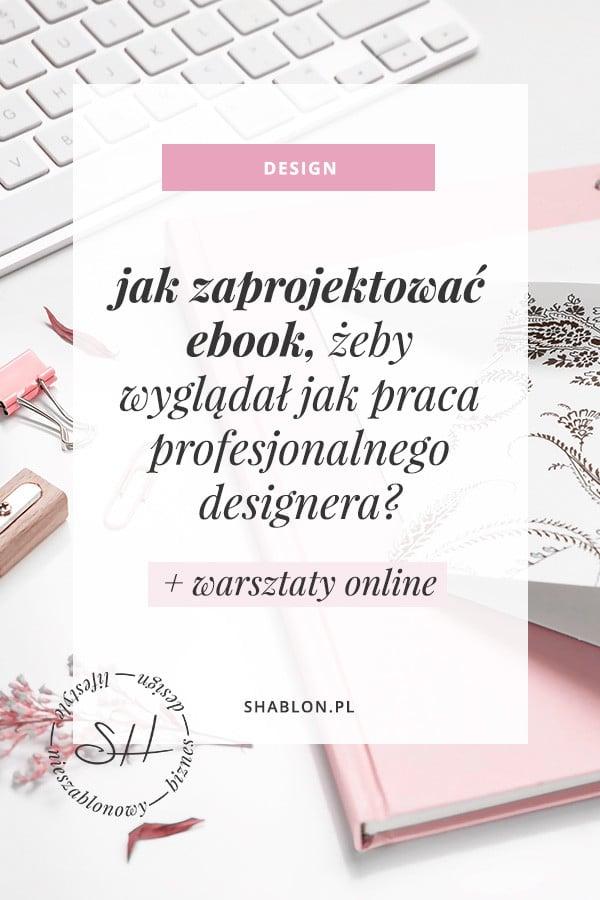 jak zaprojektować ebook: złote zasady
